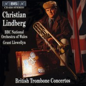Christian Lindberg, BBC National Orchestra of Wales, Grant Llewellyn: British Trombone Concertos - CD