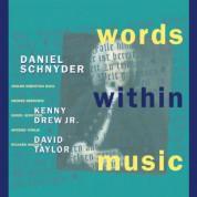 Daniel Schnyder: Words Within Music - CD