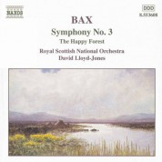 Bax: Symphony No. 3 / The Happy Forest - CD