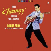 Duane Eddy & The Rebels: Have