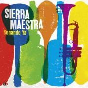Sierra Maestra: Sonando Ya - CD