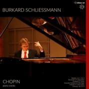 Burkard Schliessmann: Chopin: Piano Works - Plak