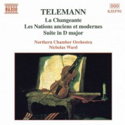 Telemann: Changeante (La) / Les Nations Anciens Et Modernes - CD