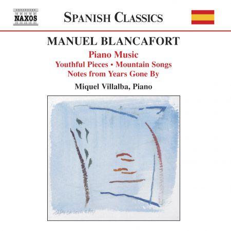 Miquel Villalba: Blancafort, M.: Piano Music, Vol. 1  - Peces De Joventut / Cancons De Muntanya / Notes D'Antany - CD