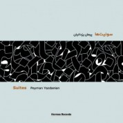 Peyman Yazdanian: Suites - CD