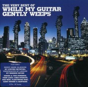 Çeşitli Sanatçılar: While My Guitar Gently Weeps The Very Best Of - CD