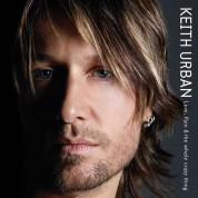 Keith Urban: Love, Pain & The Whole Crazy Thing - Plak