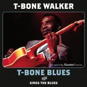 T-Bone Walker: T-Bone Blues + Sings The Blues + 5 Bonus Tracks - CD
