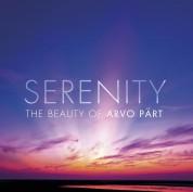 Çeşitli Sanatçılar: Pärt: Serenity - The Beauty Of Arvo - CD