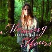 Rebekka Bakken: Morning Hour - CD