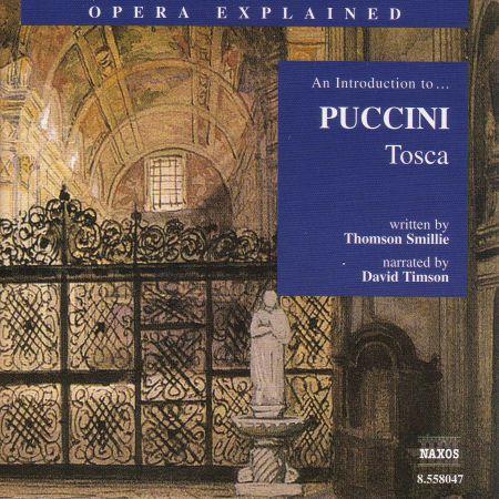 Opera Explained: Puccini - Tosca - CD
