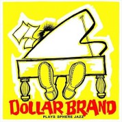 Dollar Brand: Plays Sphere Jazz + Jazz Epistle - Verse 1 - CD