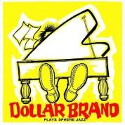 Dollar Brand: Plays Sphere Jazz + Jazz Epistle - Verse 1 - CD