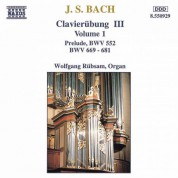 Wolfgang Rubsam: Bach: Clavierubung, Part III, Vol. 1 - CD