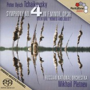 Mikhail Pletnev, Russian National Orchestra: Symphony No.4 in F minor, Romeo & Juliet Overture - SACD