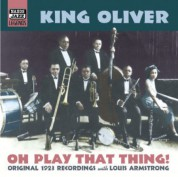 Oliver, Joe King: Oh, Play That Thing! (1923) - CD