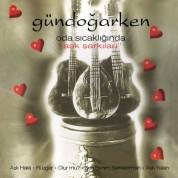 Gündoğarken: Oda Sıcaklığında Aşk Şarkıları - CD