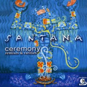 Carlos Santana: Ceremony - Remixes & Rarities - CD