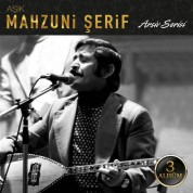 Aşık Mahzuni Şerif: Arşiv Serisi 1 - CD