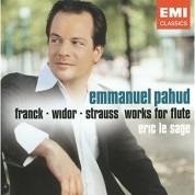 Emmanuel Pahud, Eric Le Sage: Franck/ Widor/ Strauss - Works for Flute - CD