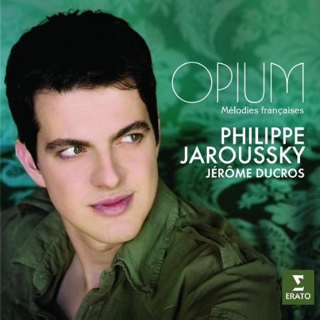 Philippe Jaroussky, Jerome Ducros: Opium - Melodies Française - CD