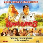 Fahir Atakoğlu: Eyvah Eyvah 3 (Orijinal Film Müzikleri) - CD