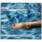 Antonio Placer: Cancionista - CD