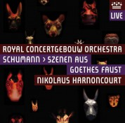 Nikolaus Harnoncourt, Royal Concertgebouw Orchestra: Schumann: Szenen aus Goethes Faust - SACD