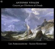 Les Ambassadeurs, Alexis Kossenko: Vivaldi: Concerti per l'Orchestra di Dresda - CD