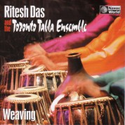 India/Canada Ritesh Das Toronto Tabla Ensemble: Weaving - CD