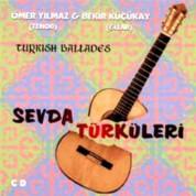 Ömer Yılmaz, Bekir Küçükay: Sevda Türküleri - CD