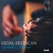 Erdal Erzincan: Girdab-ı Mihnet - CD