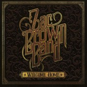 Zac Brown: Welcome Home - Plak