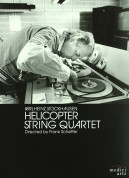 Arditti String Quartet: Karlheinz Stockhausen: Helicopter Quartet - DVD