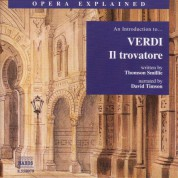 Opera Explained: Verdi - Il Trovatore (Smillie) - CD