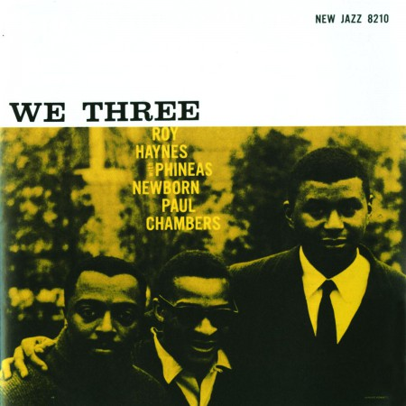 Phineas Newborn, Roy Haynes: We Three [Remastered] - CD