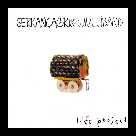 Serkan Çağrı, Rumeli Band: Live Project - CD