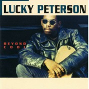 Lucky Peterson: Beyond Cool - CD