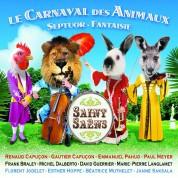Emmanuel Pahud, Paul Meyer, Michel Dalberto, David Guerrier, Renaud Capuçon, Gautier Capuçon: Saint-Saens: Le Carnaval Des Animaux - CD