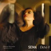 Sema Moritz: Ekho II - Efsane Hanımlar - CD