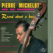 Pierre Michelot: Round About a Bass - CD