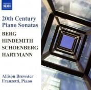 Allison Brewster Franzetti: Berg / Hindemith / Hartmann: Piano Sonatas / Schoenberg: 3 Piano Pieces - CD