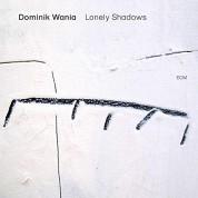 Dominik Wania: Lonely Shadows - CD
