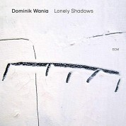 Dominik Wania: Lonely Shadows - CD