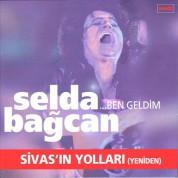 Selda Bağcan: Ben Geldim, Sivas'ın Yollarına - CD