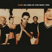 Kane: As Long As You Want This - Plak