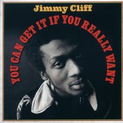 Jimmy Cliff: You Can Get it if You Really Want - Plak