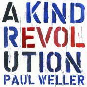 Paul Weller: A Kind Revolution - Plak