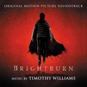 Timothy Williams: Brightburn  (Blood Red Vinyl) - Plak