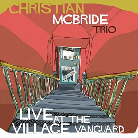Christian McBride: Live At The Village Vanguard 2014 - Plak